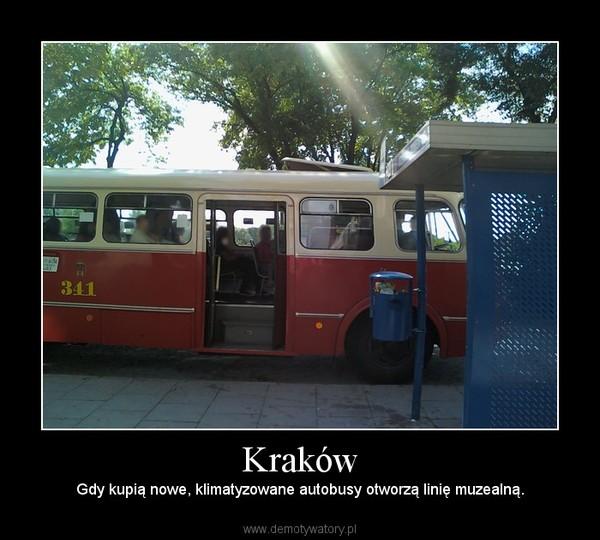 Kraków – Gdy kupią nowe, klimatyzowane autobusy otworzą linię muzealną.