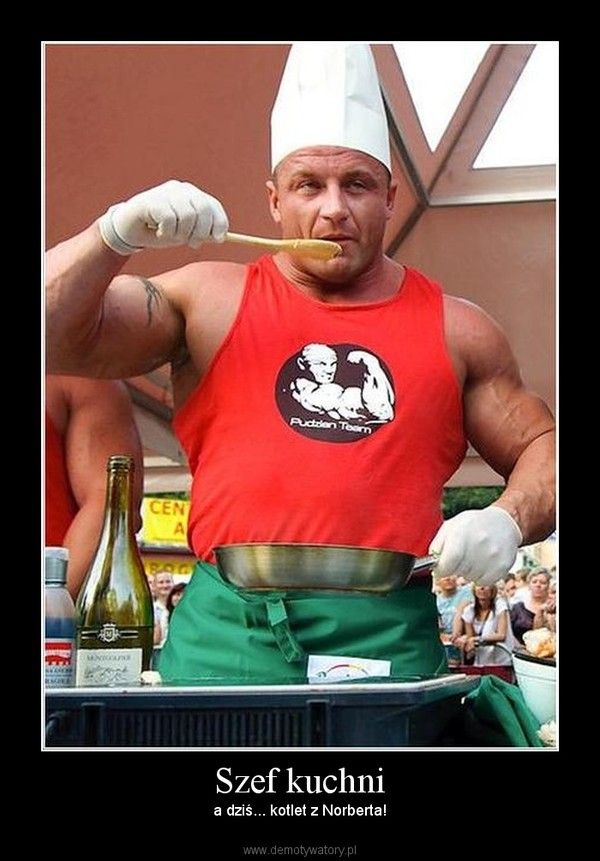 Szef kuchni –  a dziś... kotlet z Norberta!
