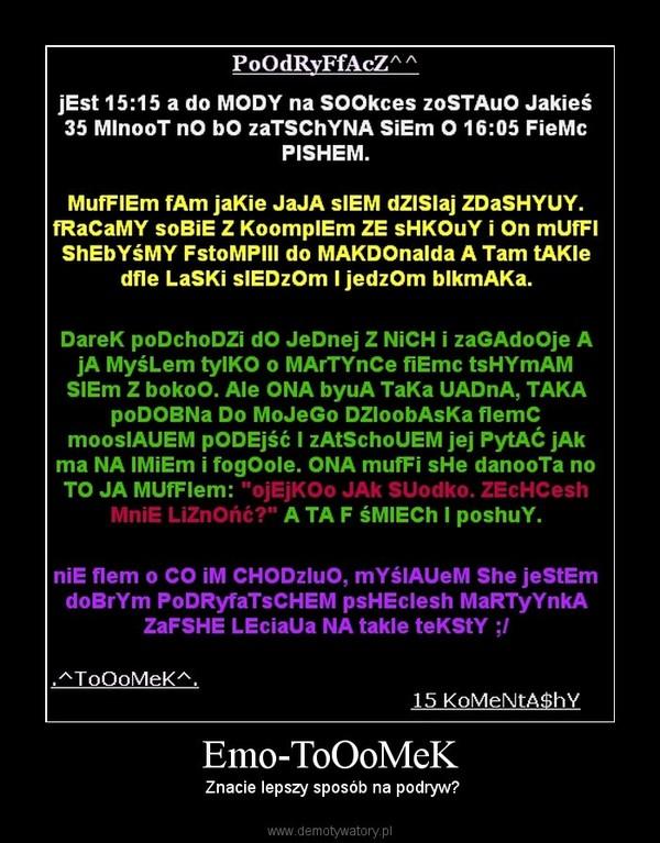 emo tooomek demotywatory pl