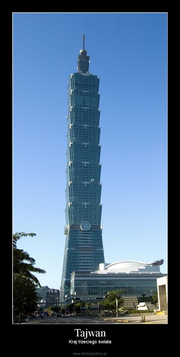 Tajwan – Kraj trzeciego świata
