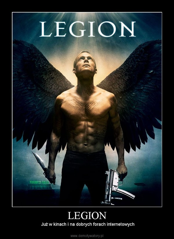 LEGION –  Już w kinach i na dobrych forach internetowych