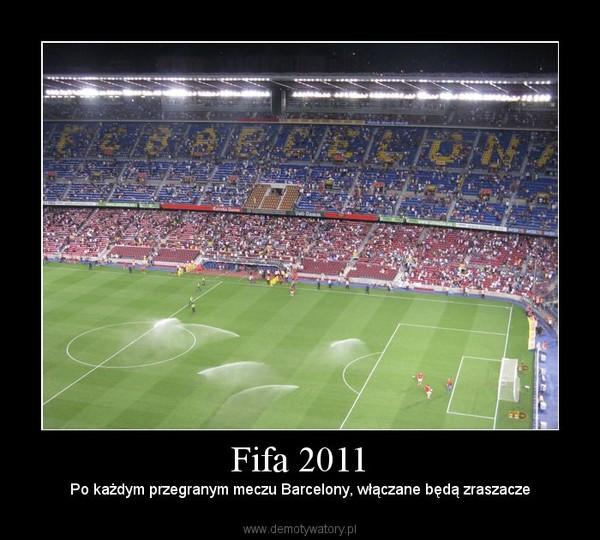 Fifa 2011 – Po każdym przegranym meczu Barcelony, włączane będą zraszacze
