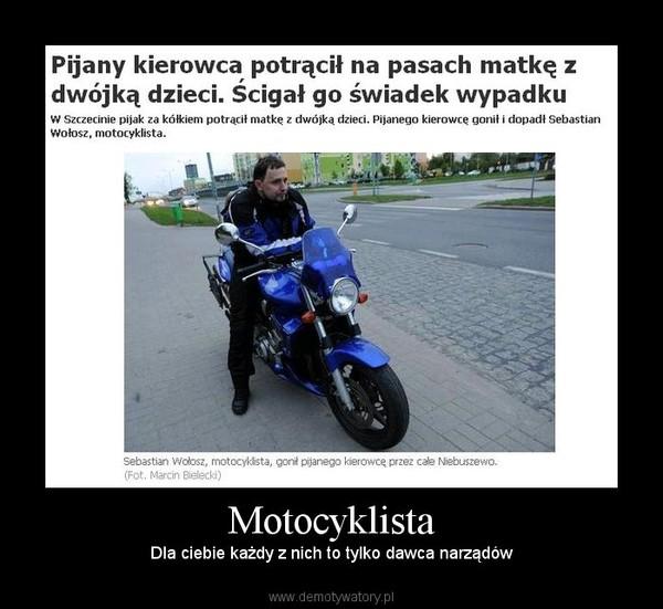 Motocyklista – Dla ciebie każdy z nich to tylko dawca narządów