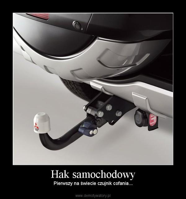 Hak samochodowy –  Pierwszy na świecie czujnik cofania...