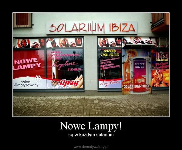 Nowe Lampy! – są w każdym solarium
