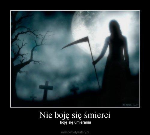 Nie boję się śmierci
