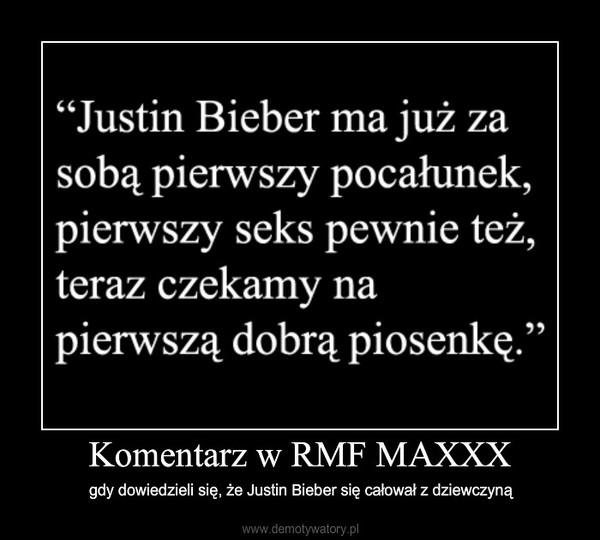 Komentarz w RMF MAXXX – gdy dowiedzieli się, że Justin Bieber się całował z dziewczyną