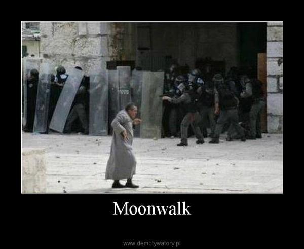 Moonwalk –