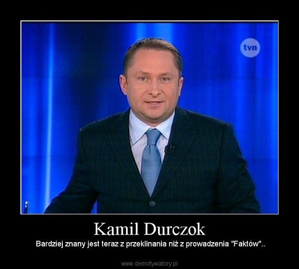 """Kamil Durczok – Bardziej znany jest teraz z przeklinania niż z prowadzenia """"Faktów"""".."""