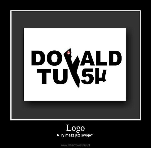 Logo – A Ty masz już swoje?