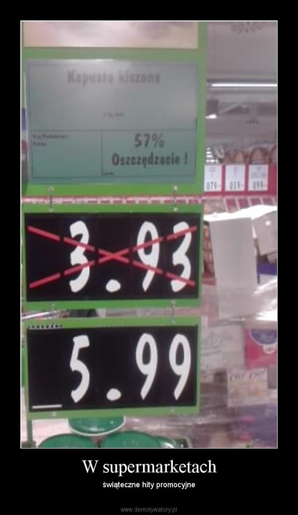 W supermarketach – świąteczne hity promocyjne
