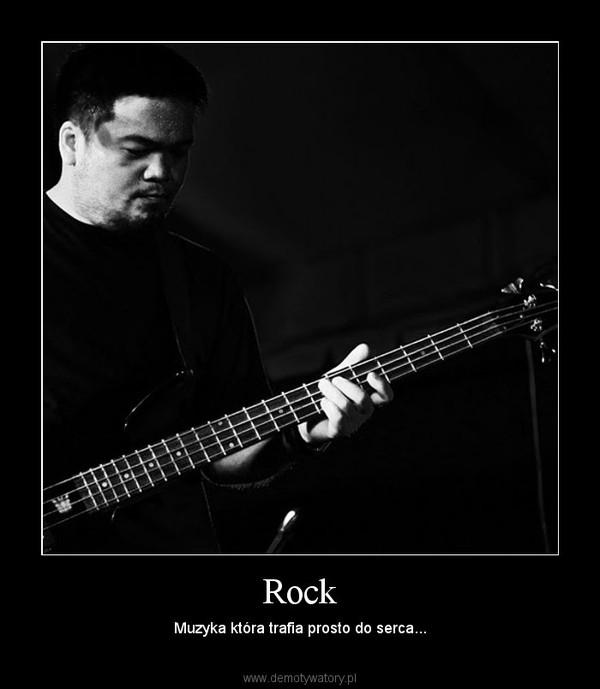 Rock – Muzyka która trafia prosto do serca...