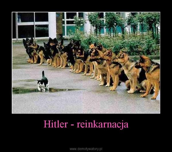Hitler - reinkarnacja –