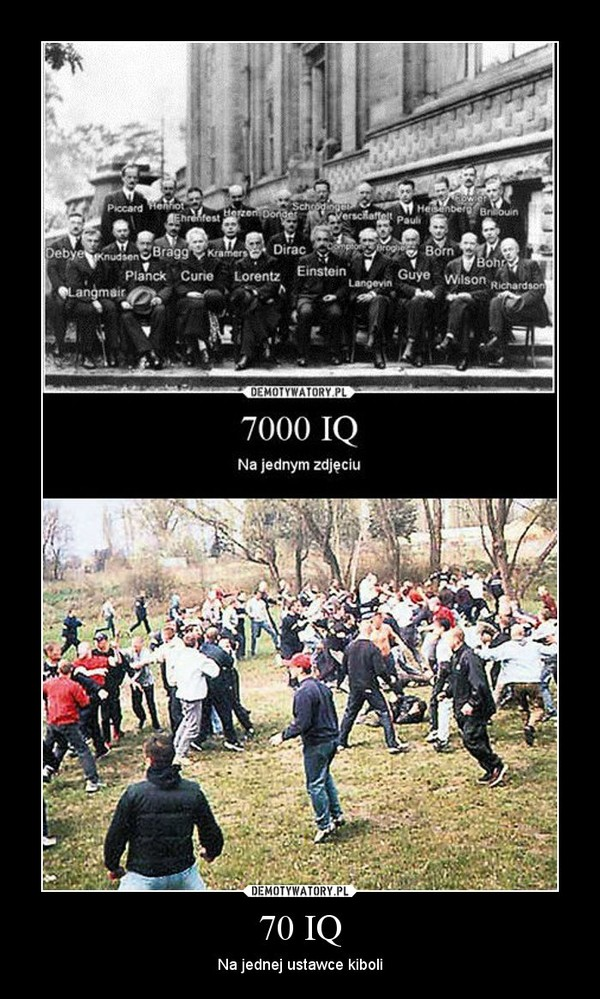 70 IQ – Na jednej ustawce kiboli