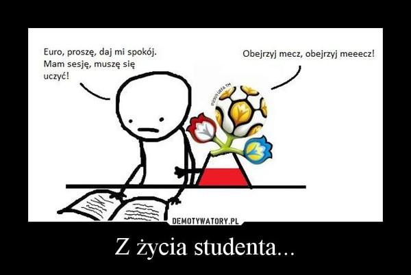Z życia studenta... –