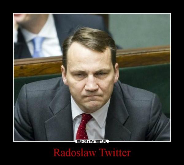 Radosław Twitter –