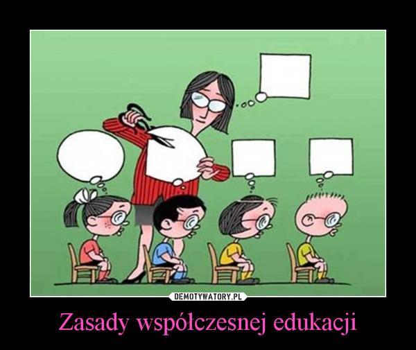 Zasady współczesnej edukacji –