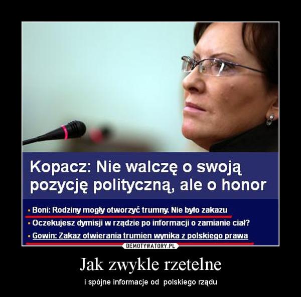 Jak zwykle rzetelne – i spójne informacje od  polskiego rządu