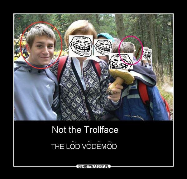 Not the Trollface –