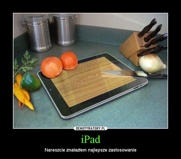 iPad – Nareszcie znalazłem najlepsze zastosowanie