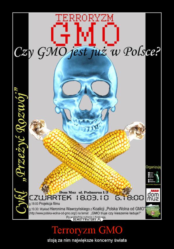 Terroryzm GMO – stoją za nim największe koncerny świata