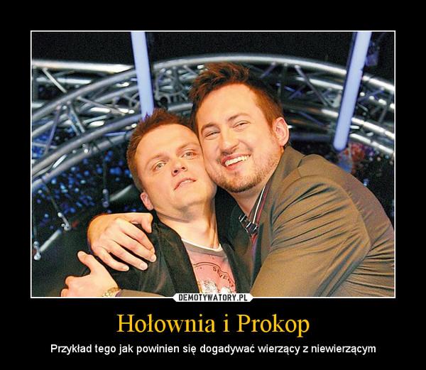 Hołownia i Prokop – Przykład tego jak powinien się dogadywać wierzący z niewierzącym