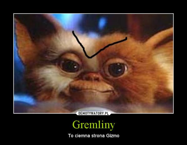 Gremliny – To ciemna strona Gizmo