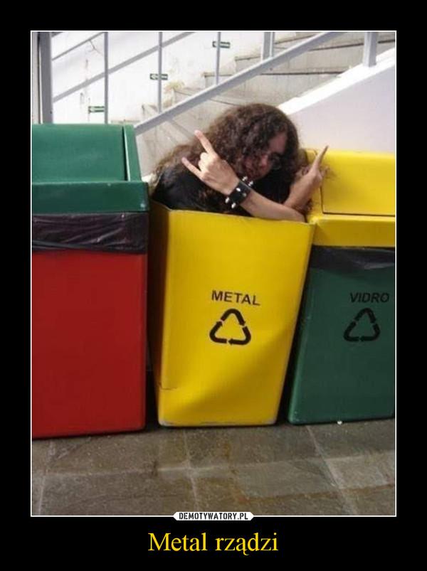 Metal rządzi –