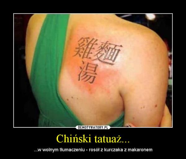 Chiński Tatuaż Demotywatorypl