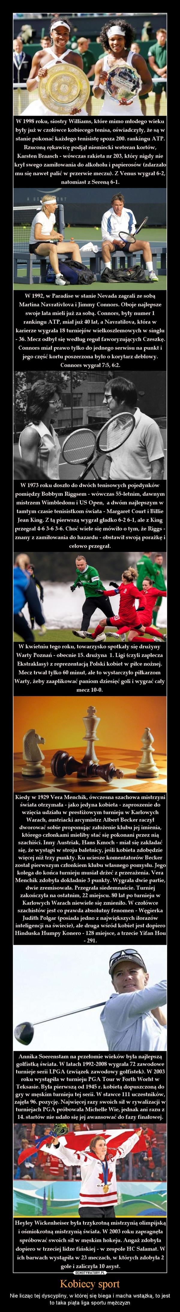 Kobiecy sport – Nie licząc tej dyscypliny, w której się biega i macha wstążką, to jest to taka piąta liga sportu mężczyzn