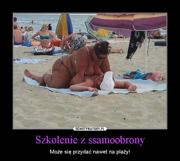 Szkolenie z ssamoobrony – Może się przydać nawet na plaży!