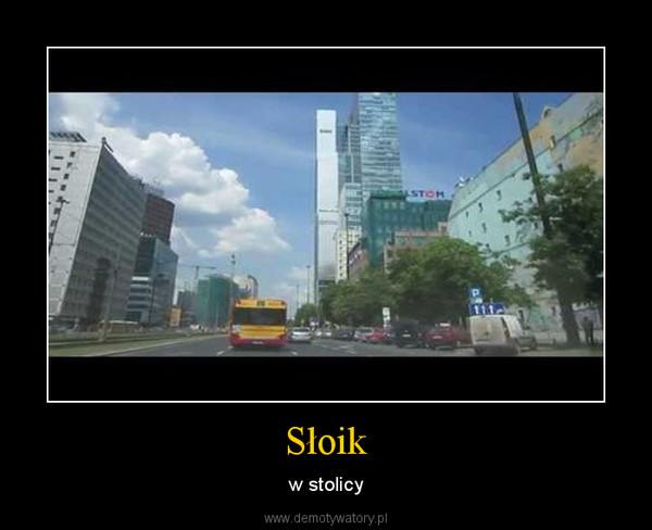 Słoik – w stolicy