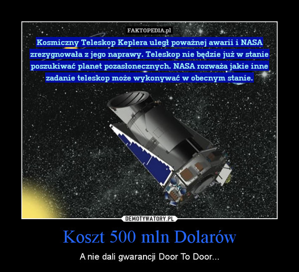 Koszt 500 mln Dolarów – A nie dali gwarancji Door To Door...