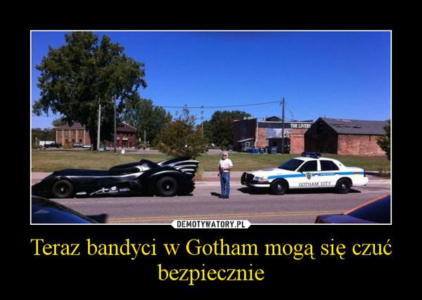 Teraz bandyci w Gotham mogą się czuć bezpiecznie –