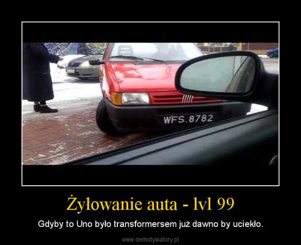 Żyłowanie auta - lvl 99 – Gdyby to Uno było transformersem już dawno by uciekło.