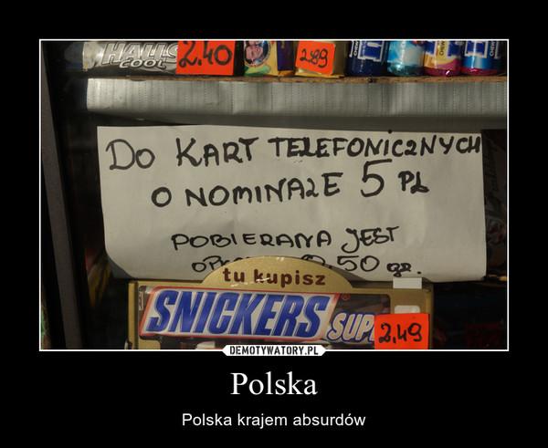 Polska – Polska krajem absurdów