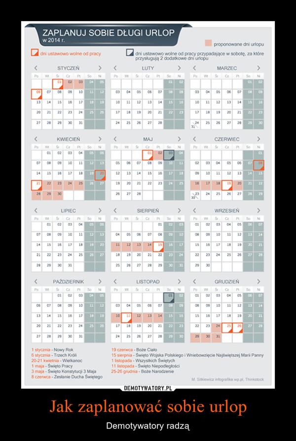 Jak zaplanować sobie urlop – Demotywatory radzą