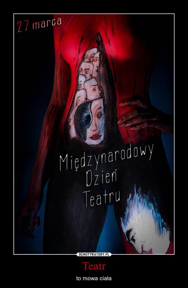 Teatr – to mowa ciała