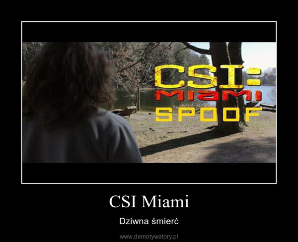 CSI Miami – Dziwna śmierć