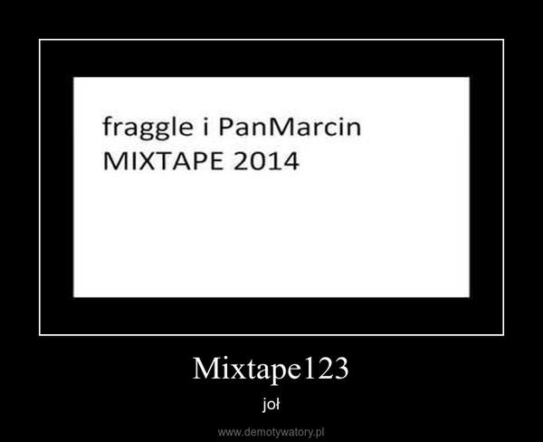 Mixtape123 – joł