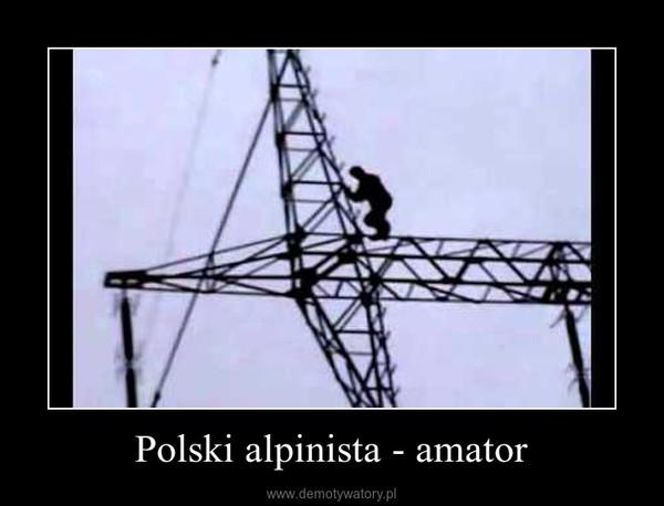 Polski alpinista - amator –