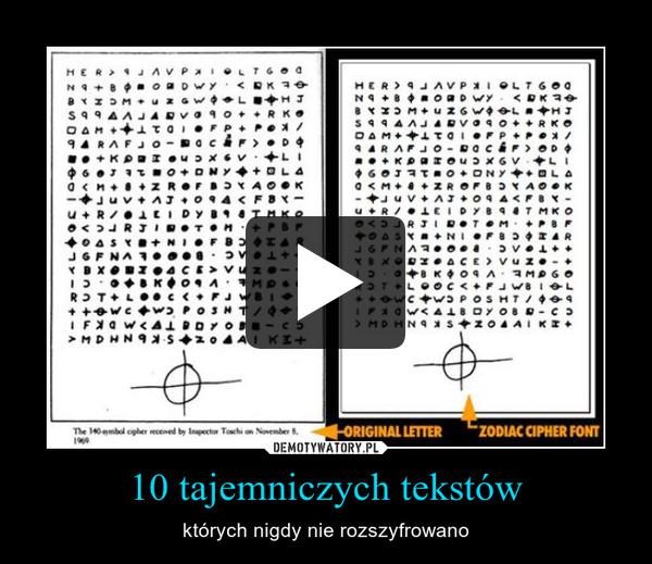 10 tajemniczych tekstów – których nigdy nie rozszyfrowano
