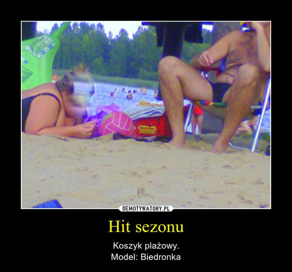 Hit sezonu – Koszyk plażowy.Model: Biedronka