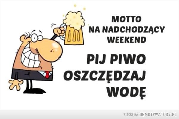 Motto na weekend –