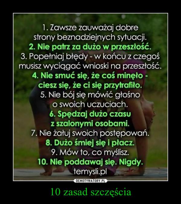 10 zasad szczęścia –