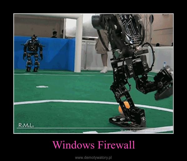 Windows Firewall –