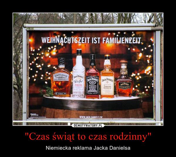 """""""Czas świąt to czas rodzinny"""" – Niemiecka reklama Jacka Danielsa"""
