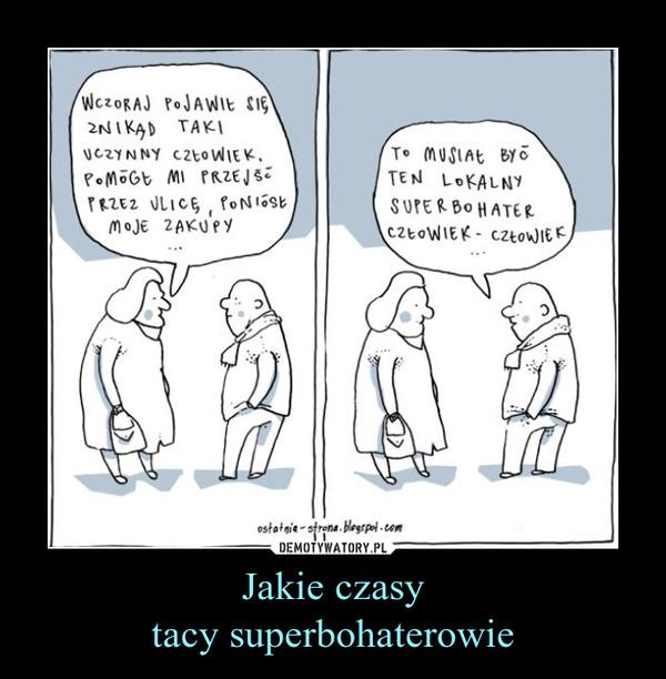 Jakie czasytacy superbohaterowie –