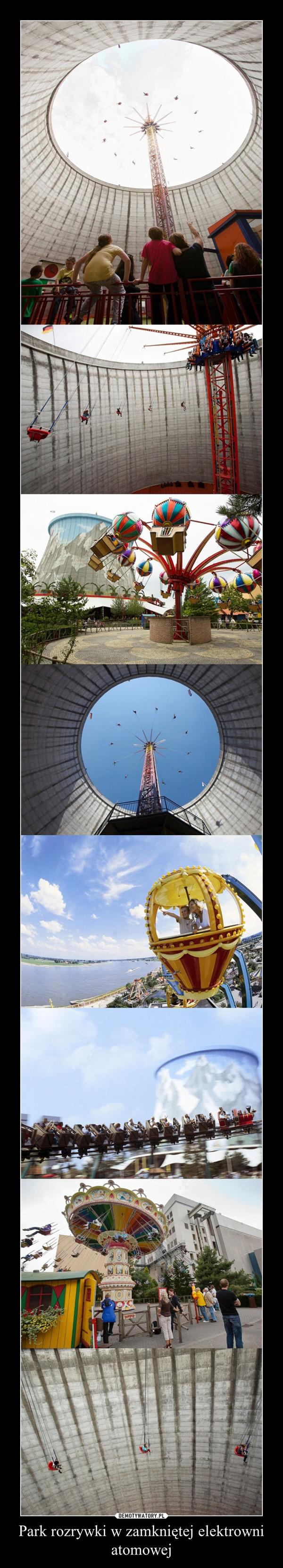 Park rozrywki w zamkniętej elektrowni atomowej –