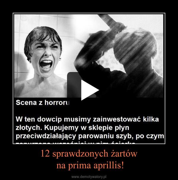 12 sprawdzonych żartów na prima aprillis! –